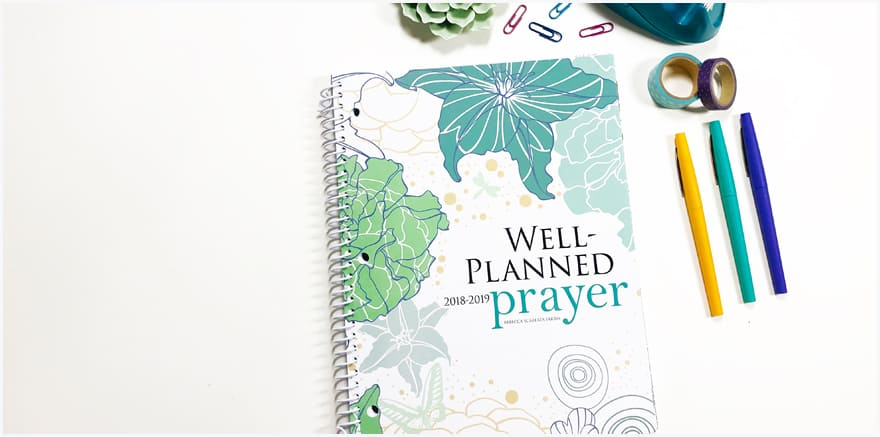 Using Your Well Planned Prayer Planner